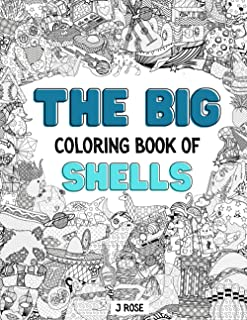 SHELLS: THE BIG COLORING BOOK OF SHELLS: An Awesome Shells Adult Coloring Book - Great Gift Idea