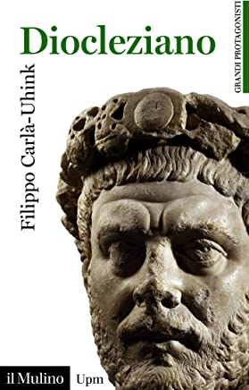 Diocleziano (Universale paperbacks Il Mulino Vol. 750)