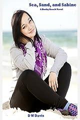 Sea, Sand, and Sabine: A Buzby Beach Young Adult Romance Novel (Buzby Beach Romances) Kindle Edition