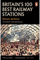 Britain's 100 Best Railway Stations Kindle Edition