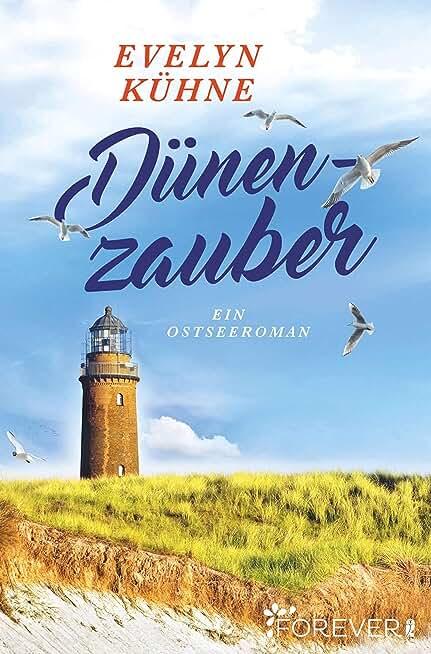 Dünenzauber: Ein Ostseeroman (German Edition)