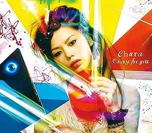 Crazy for you (Chara)