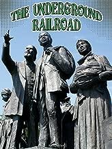 Underground Railroad (Symbols of Freedom)