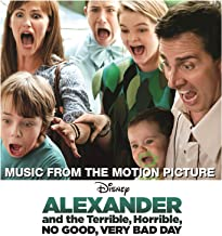 Alexander and the Terrible, Horrible, No Good, Very Bad Day (Music from the Motion Picture)