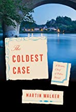 The Coldest Case: A Bruno, Chief of Police Novel (Bruno Chief of Police Book 16)