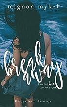 Breakaway: A Playmaker Duet Prequel (Prescott Family Book 3)