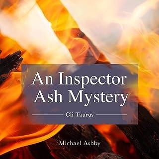 Cli Taurus (An Inspector Ash Mystery): Inspector Ash Crime and Drama, Book 1