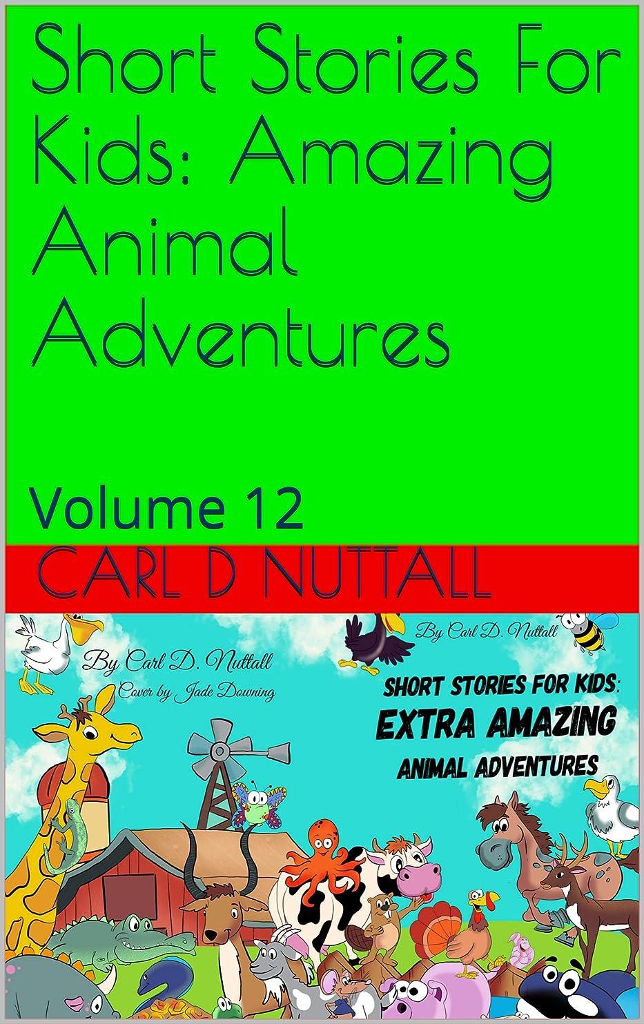 鎮静剤行列相対的Short Stories For Kids: Amazing Animal Adventures: Volume 12 (English Edition)