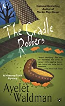 The Cradle Robbers (A Mommy-Track Mystery Book 6)