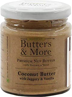 Butters & More Vegan Coconut Butter with Natural Vanilla Extract & Organic Palm Jaggery (200G). No Artificial Flavours.