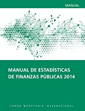 Government Finance Statistics Manual 2014 (Manuals and Guides) (Spanish Edition)