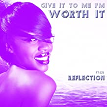 (Give It to Me I'm) Worth It (Acapella Vocals Mix)