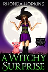 A Witchy Surprise (Witches of Whispering Pines Paranormal Cozy Mysteries Book 2) Kindle Edition