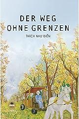 DER WEG OHNE GRENZEN (German Edition) Kindle Edition