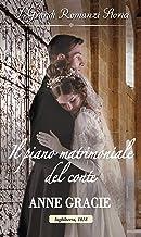 Permalink to Il piano matrimoniale del conte: I Grandi Romanzi Storici (Convenienza e vero amore Vol. 1) PDF