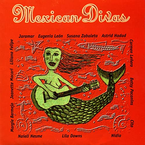 Mexican Divas by Various Artists on Amazon Music - Amazon.com