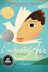 Enchanted Air: Two Cultures, Two Wings: A Memoir Kindle Edition