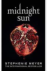 Midnight Sun (Twilight series Book 5) (English Edition) Format Kindle