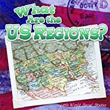 What Are The Us Regions? (Little World Social Studies)