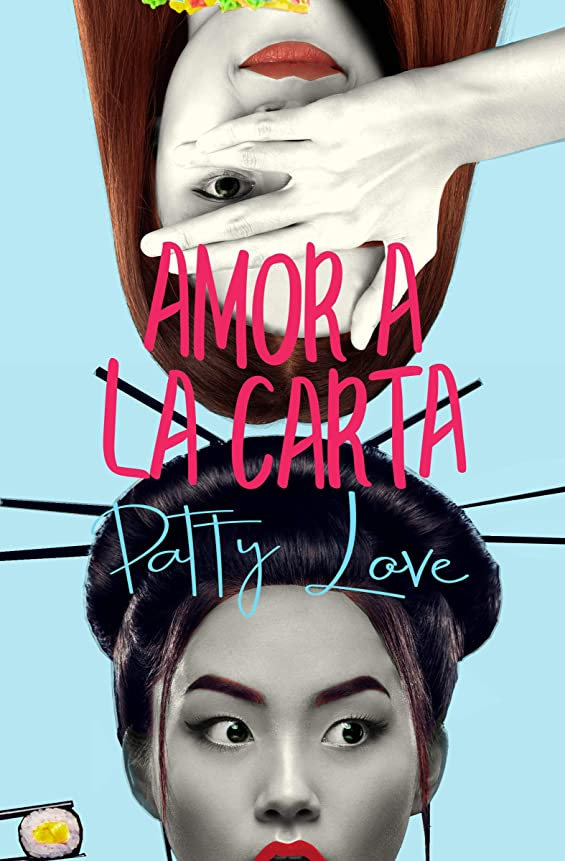 軸クルーイデオロギーAmor a la carta: Serie chicas Deli (Spanish Edition)