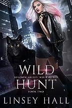 Wild Hunt (Shadow Guild: Wolf Queen Book 2)