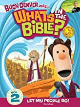 Buck Denver Asks: What's in the Bible? Volume 2 - Let My People Go