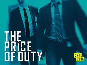 The Price of Duty, Season 1