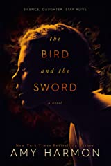 The Bird and the Sword (The Bird and the Sword Chronicles Book 1) Kindle Edition
