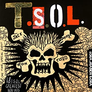 Who's Screwin' Who? 18 T.S.O.L. Greatest Non-Hits [Explicit]