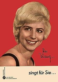 Bärbel Wachholz sing für Sie acht ihrer bekanntesten und beliebten Titel: Für Akkordeon und Klavier (German Edition)