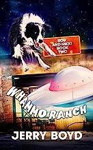 Whammo Ranch (Bob and Nikki Book 2)