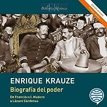 Biografía del poder: Caudillos de la Revolución Mexicana (1910-1940)