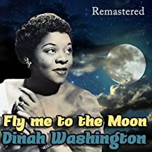 Fly Me to the Moon (Remastered)