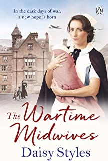The Wartime Midwives (Wartime Midwives Series)