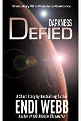 Darkness Defied (Prelude to Resistance (Pax Humana) Book 2) Kindle Edition