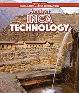 Ancient Inca Technology