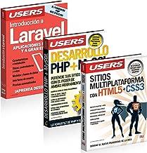 PHP, LARAVEL, MySQL, HTML, CSS3, JAVASCRIPT. Pack 3 LIBROS: Introducción a Laravel - Desarrollo PHP + MySQL - Sitios Multiplataforma con HTML5 + CSS3 (Spanish Edition)