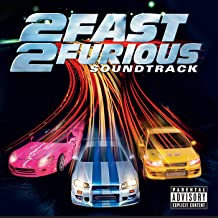 2 Fast 2 Furious [Explicit]