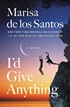 I'd Give Anything: A Novel (Love Walked in Book 4)
