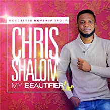 chris shalom my beautifier audio