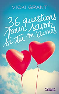 36 Questions pour savoir si tu m'aimes (French Edition)