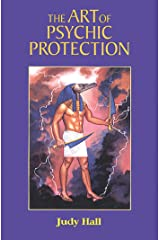 The Art of Psychic Protection Kindle Edition