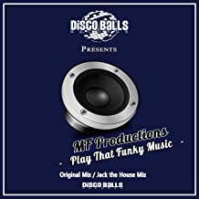 Play That Funky Music (Original Mix)