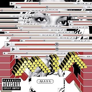 Maya [Explicit]