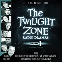 The Twilight Zone Radio Dramas, Volume 1 (Fully Dramatized Audio Theater hosted by Stacy Keach)