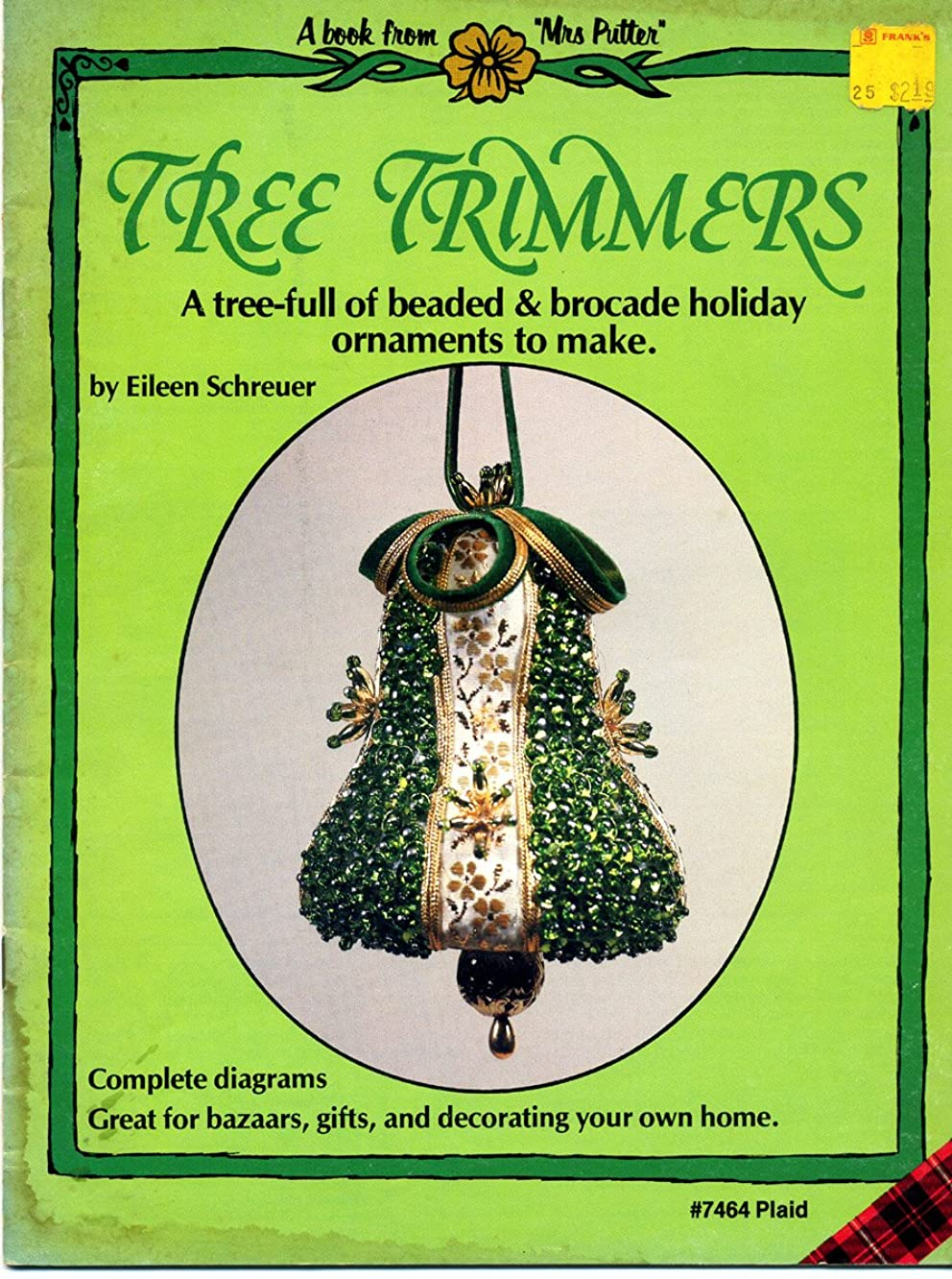 Tree Trimmers: A Tree-full of Beaded & Brocade Holiday Ornaments to Make (Plaid #7464)