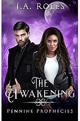 Pennine Prophecies: The Awakening Kindle Edition