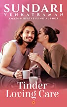 Tinder Loving Care: A Contemporary Romance