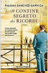 Il confine segreto dei ricordi (Italian Edition) Versión Kindle