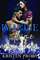 Imagine With Me: A With Me In Seattle Novel (With Me In Seattle - The O'Callaghans Book 2) Kindle Edition